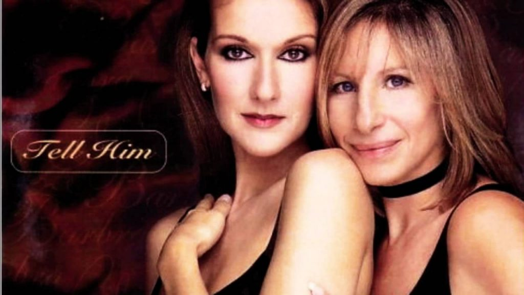 Céline Dion y Barbra Streisand – Tell him