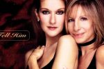 Céline Dion y Barbra Streisand – Tell him
