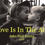 John Paul Young – Love Is In The Air (EL Amor Está En El Aire)