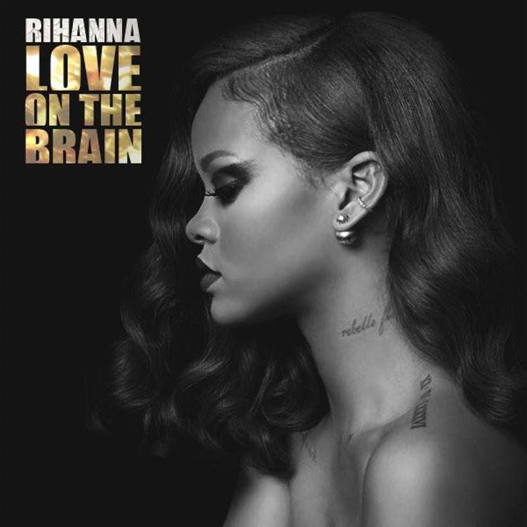 Love On The Brain – Rihanna